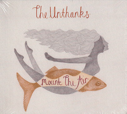 THE UNTHANKS/Mount The Air (2015/6th) (ジ・オンタンクス/UK)