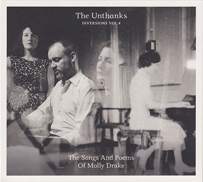 THE UNTHANKS/Diversions Vol.4: The Songs And Poems Of Molly Drake (2017/7th) (ジ・オンタンクス/UK)