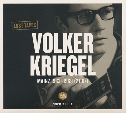 VOLKER KRIEGEL/Mainz 1963-1969: Lost Tapes(Used 2CD) (1963-69/Unlreleased) (フォルカー・クリーゲル/German)