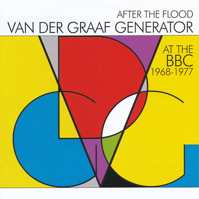 VAN DER GRAAF GENERATOR/After The Flood: At The BBC 1968-1977 (1968-77/BBC) (ヴァン・ダー・グラーフ・ジェネレーター/UK)