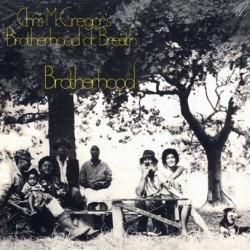 CHRIS McGREGOR'S BROTHERHOOD OF BREATH/Brotherhood (1972/2nd) (クリス・マクレガーズ・ブラザーフッド・オブ・ブレス/UK)