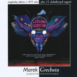 MAREK GRECHUTA/Szalona Lokomot...