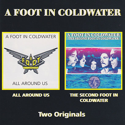 A FOOT IN COLDWATER/The Second Foot In Coldwater+All Around Us(Used CD) (1973+74/2+3th) (ア・フット・イン・コールド~/Canada)