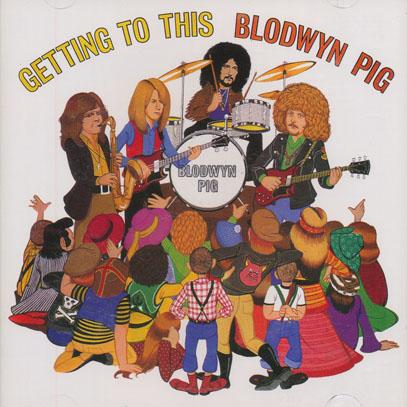 BLODWYN PIG/Get Into This (1970/2nd) (ブロードウィン・ピッグ/UK)