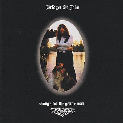 BRIDGET ST. JOHN/Songs For The Gentle Man(Used CD) (1971/2nd) (ブリジット・セント・ジョン/UK)