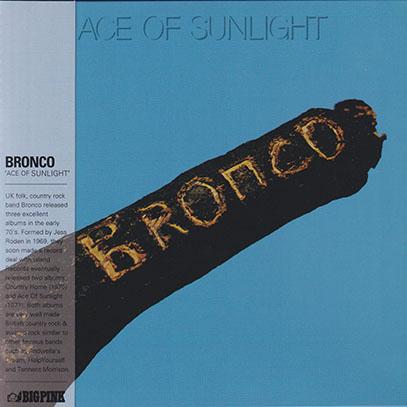 BRONCO/Ace Of Sunlight (1971/2nd) (ブロンコ/UK)