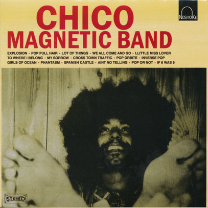 CHICO MAGNETIC BAND/Same (1971/only) (チコ・マグネティック・バンド/France)