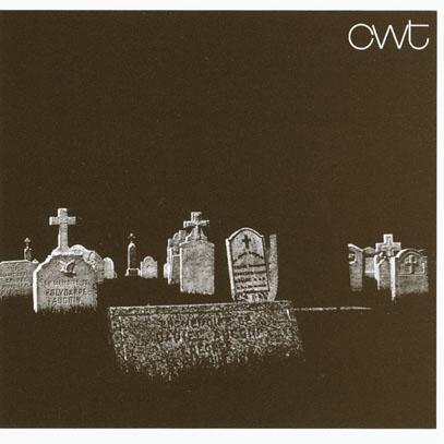 CWT/The Hundredweight (1973/only) (シー・ダブリュー・ティー/German,UK)