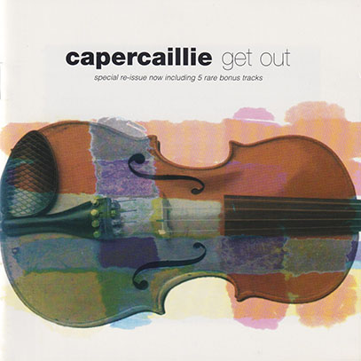 CAPERCAILLIE/Get Out (1992/6th) (カパケーリ/UK)