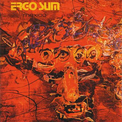 ERGO SUM/Mexico (1971/only) (エルゴ・スム/France)