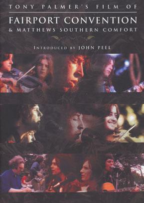 FAIRPORT CONVENTION/Tony Palmer's Film Of... (1970/DVD) (フェアポート・コンヴェンション&マシューズ・サザン・コンフォート/UK)