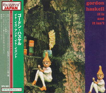 GORDON HASKELL/It Is And It Isn't(イット・イズ・アンド・イット・イズント)(Used CD) (1971/2nd) (ゴードン・ハスケル/UK)