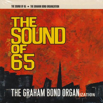 GRAHAM BOND ORGANIZATION/The Sound Of 65 (1965/1st) (グラハム・ボンド・オーガニゼイション/UK)