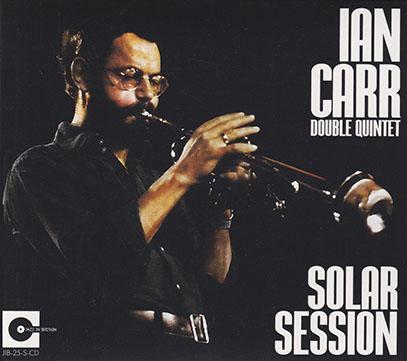 IAN CARR DOUBLE QUINTET/Solar Session (1970/Unreleased) (イアン・カー・ダブル・クィンテット/UK)