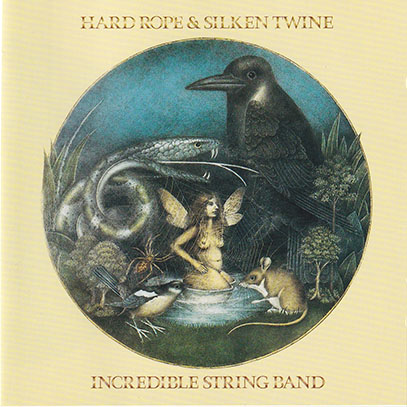 INCREDIBLE STRING BAND/Hard Rope & Silken Twine(Used CD) (1974/13th) (インクレディブル・ストリング・バンド/UK)