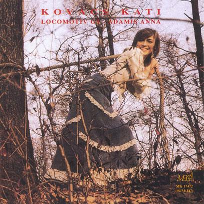 KOVACS KATI/Kovace Kati Es A Locomotiv GT (1974/3rd) (コヴァーチ・カティ/Hungary)