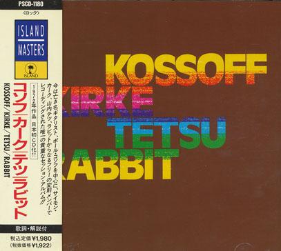 KOSSOFF KIRKE TETSU RABBIT/Same(コソフ・カーク・テツ・ラビット)(Used CD) (1972/only) (コゾフ・カーク・テツ・ラビット/UK)