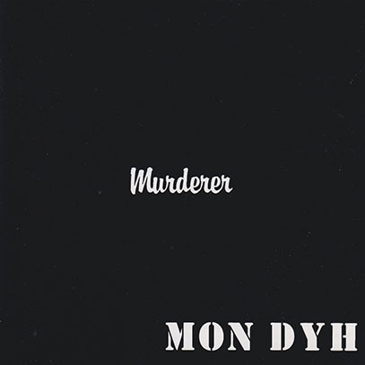 MON DYH/Murderer(Used CD) (1980/1st) (モン・ダイ/German)