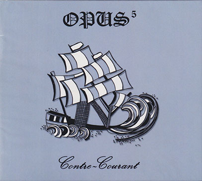 OPUS 5/Contre-Courant (1976/only) (オピュス・サンク/Canada)