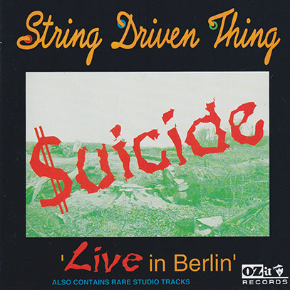 STRING DRIVEN THING/Suicide - Live In Berlin(Used CD) (1995/Live) (ストリング・ドリヴン・シング/UK)