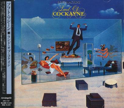 SOFT MACHINE/Land Of Cockayne(ランド・オブ・コケイン)(Used CD) (1981/10th) (ソフト・マシーン/UK)
