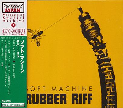 SOFT MACHINE/Rubber Riff(ラバー・リフ)(Used CD) (1976/Unreleased) (ソフト・マシーン/UK)