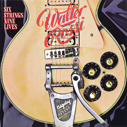 WALTER ROSSI/Six Strings Nine Lives (1978/2nd) (ウォルター・ロッシ/Canada)
