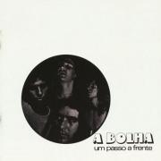 A BOLHA/Um Passo A Frente (1973/1st) (ア・ボーリャ/Brazil)