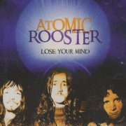ATOMIC ROOSTER/Lose Your Mind (1970-80/Comp.) (アトミック・ルースター/UK)
