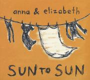 ANNA & ELIZABETH/Sun To Sun (2012/1st) (アンナ&エリザベス/USA)
