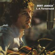 BERT JANSCH/L.A. Turnaround (1974/8th) (バート・ヤンシュ/UK)