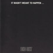 BIB SET/It Wasn't Meant To Happen... (1969/only) (ビー・アイ・ビー・セット/Sweden)