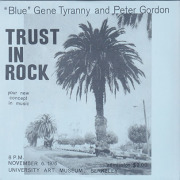 """BLUE"" GENE TYRANNY & PETER GORDON/Trust In Rock(2CD) (1976/Live) (ブルー・ジーン・ティラニー&ピーター・ゴードン/USA)"