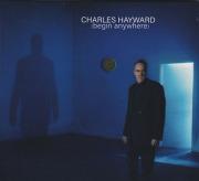 CHARLES HAYWARD/(begin anywhere) (2019)  (チャールズ・ヘイワード/UK)
