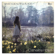 CATHERINE HOWE/What A Beautiful Place (1971/1st) (キャサリン・ハウ/UK)