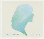 CAROLINE KEATING/Silver Heart (2012/1st) (キャロライン・キーティング/Canada)