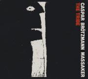 CASPAR BROTZMANN MASSAKER/The Tribe (1988/1st) (カスパー・ブレッツマン・マサカー/German)