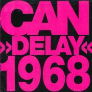 CAN/Delay 1968 (1968/Unreleased) (カン/German)