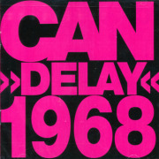 CAN/Delay 1968 (1968/Unreleased) (カン/German)