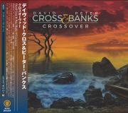 DAVID CROSS & PETER BANKS/Crossover(クロスオーヴァー) (2020) (デヴィッド・クロス&ピーター・バンクス/UK)