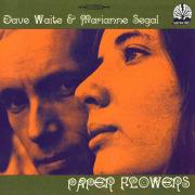 DAVE WAITE & MARIANNE SEGAL/Paper Flowers (1967-69/Unreleased) (デイヴ・ウェイト&マリアン・シーガル/UK)