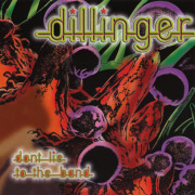 DILLINGER/Dont Lie To The Band (1976/2nd) (ディリンジャー/Canada)