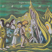 DREAMS/Imagine My Surprise(Used CD) (1971/2nd) (ドリームス/USA)