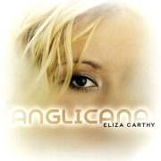 ELIZA CARTHY/Anglicana (2002/5th) (イライザ・カーシー/UK)