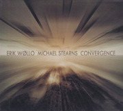 ERIK WOLLO & MICHAEL STEARNS/Convergence (2020) (エリク・ウォロー&マイケル・スターンズ/Norway,USA)