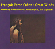 FRANCOIS FATON CAHEN/Great Winds (1979/3rd) (フランソワ・ファトン・カーン/France)