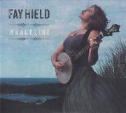FAY HIELD/Wrackline (2020/3rd) (フェイ・フィールド/UK)