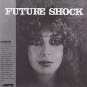 FUTURE SHOCK/Same (1977/only) (フューチャー・ショック/UK)