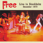 FREE/Live In Stockholm 1970 (1970/Unreleased Live) (フリー/UK)