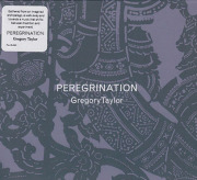 GREGORY TAYLOR/Peregrination (2020) (グレゴリー・テイラー/USA)